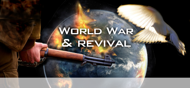 Read more as PJ shares on the coming World War and Revival...
